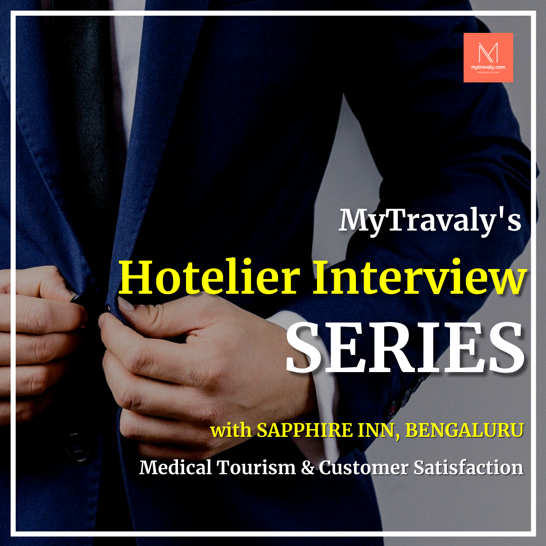 MyTravaly's Hotelier Interview Series - Sapphire Inn