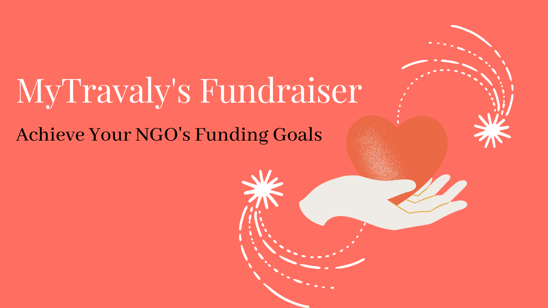 MyTravaly's Fundraiser for NGOs - Achieve Your Funding Goals