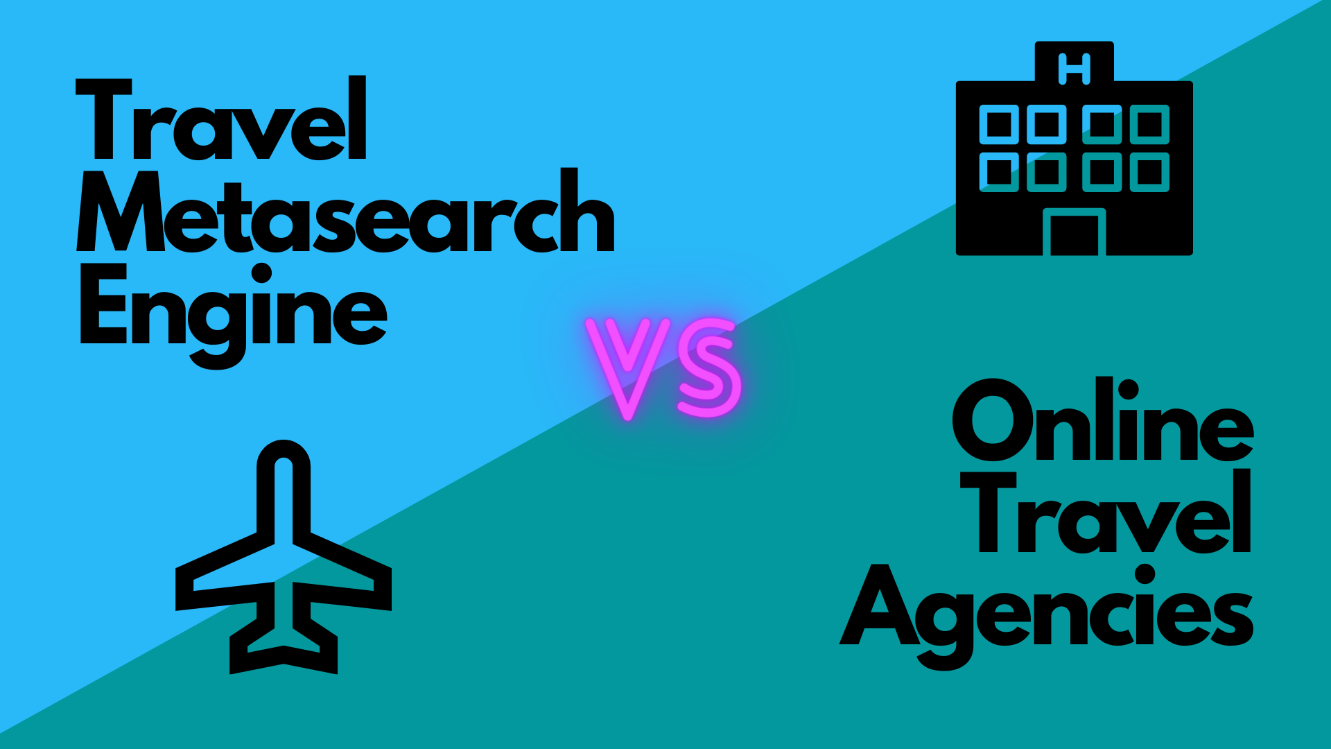 Travel Metasearch Engines VS Online Travel Agencies