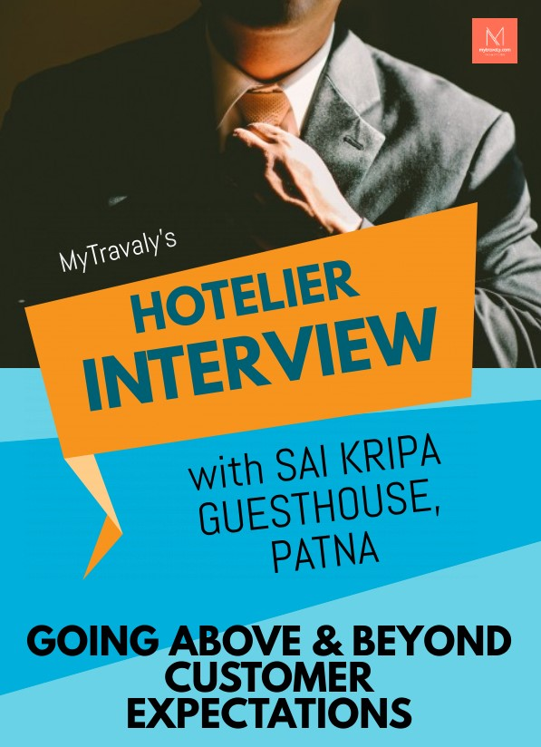 MyTravaly's Hotelier Interview Series - Sai Kripa Guesthouse
