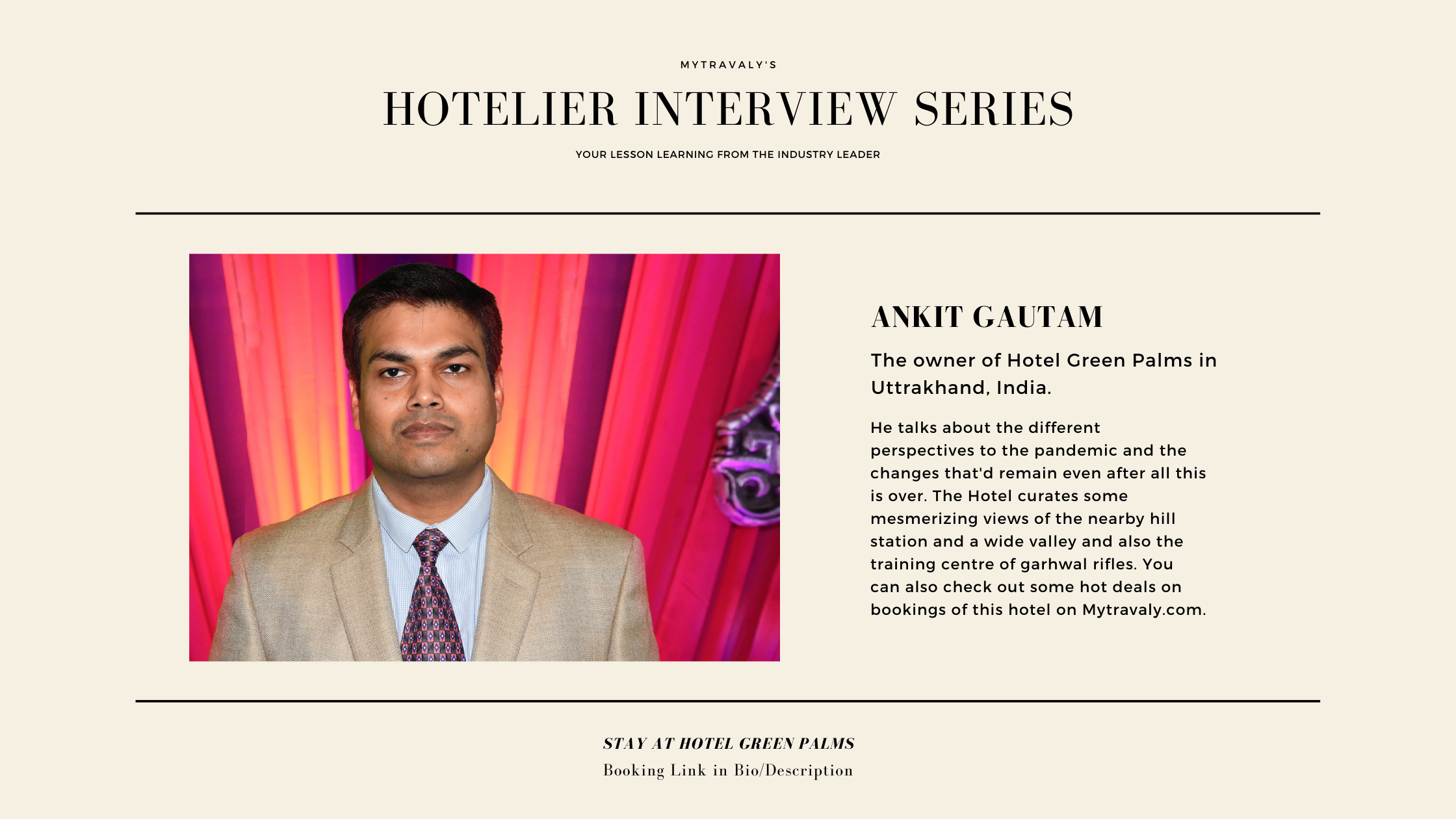 MyTravaly's Hotelier Interview Series Hotel Green Palms, Uttrakhand