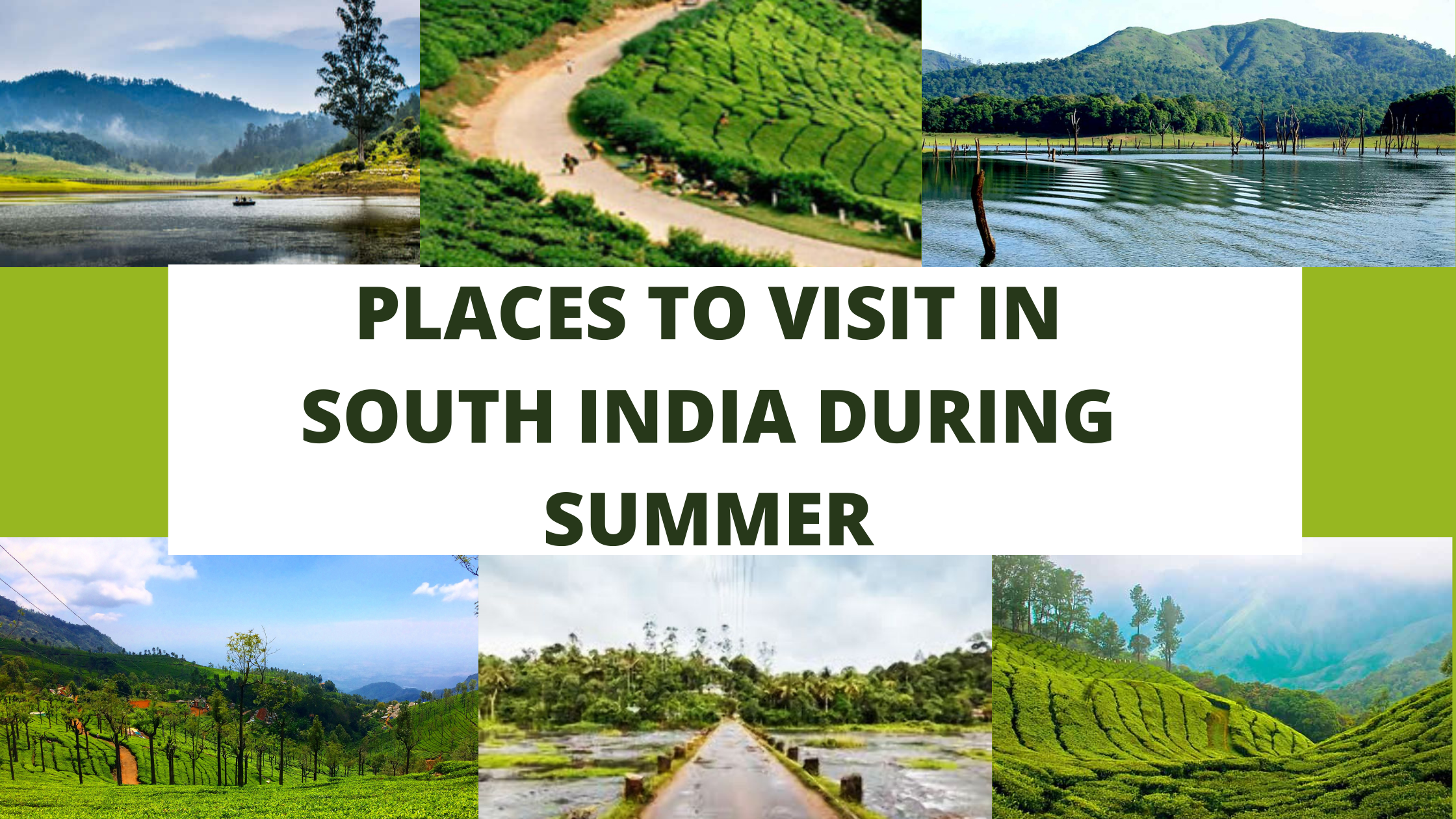 Places to visit in South India during Summers
