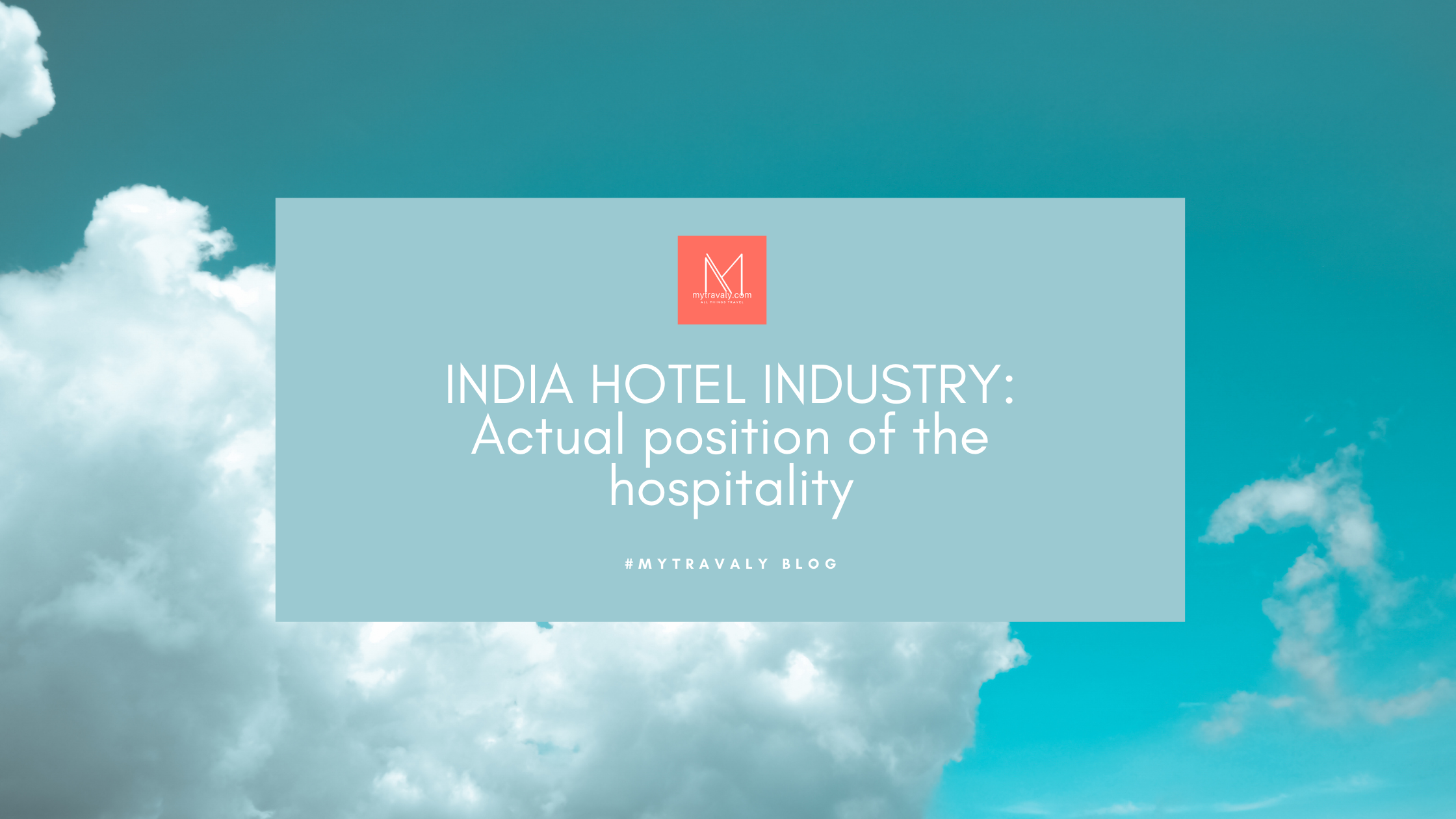 India hotel industry: Actual position of the hospitality sector