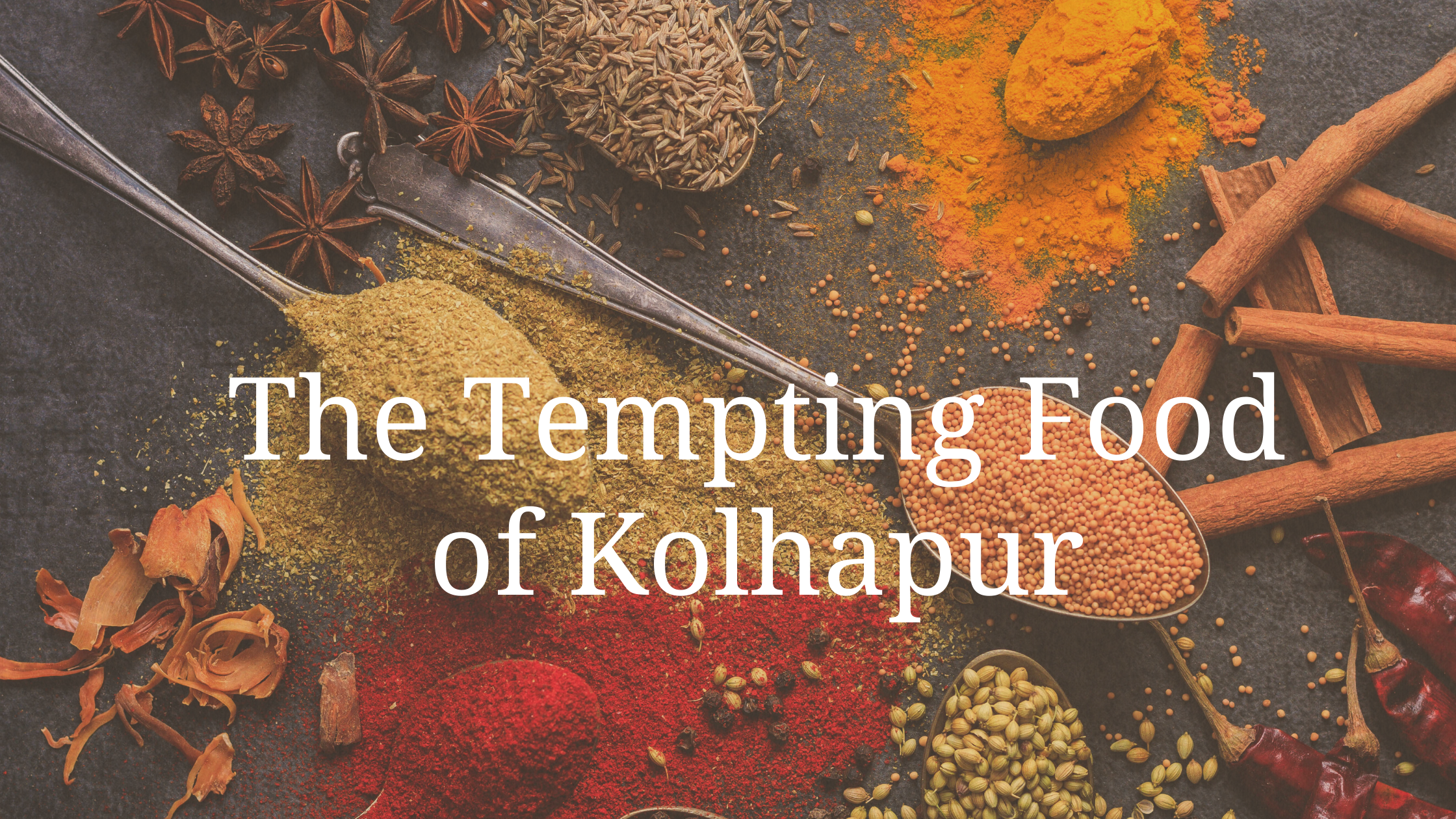 Looking for food in Kolhapur? Here's everything you need to know