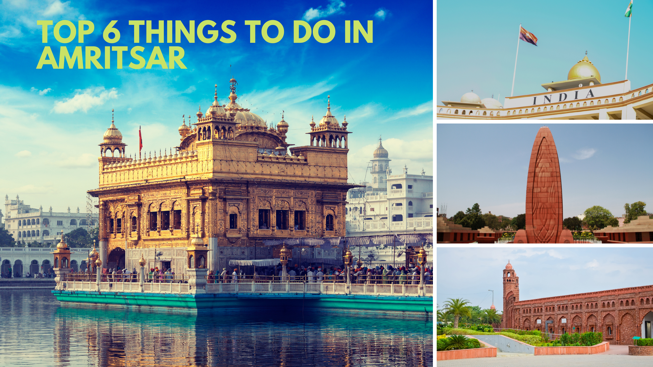 Top 6 Things to do in Amritsar